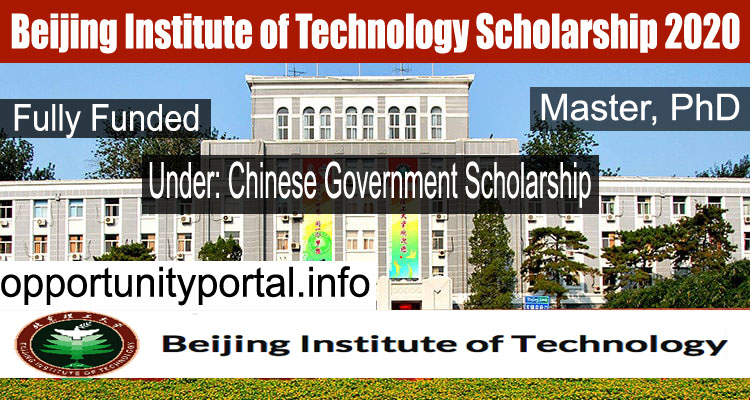 Beijing Institute of Technology CSC Scholarship 2020 (Fully Funded)