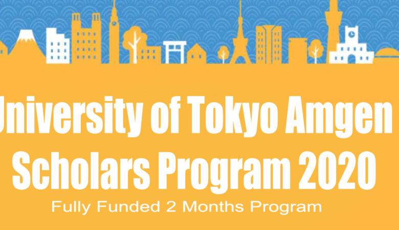 University of Tokyo Amgen Scholars Program 2020 - Summer Internship in Japan