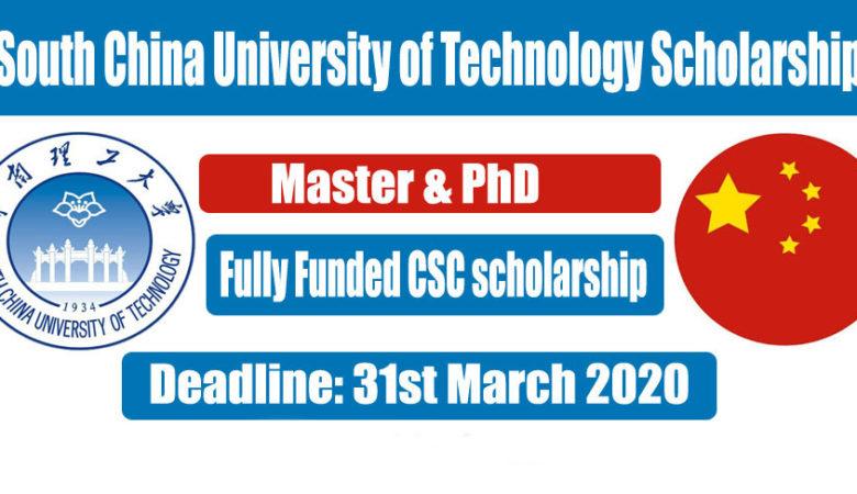 South China University SCUT CSC Scholarship 2020 (Fully Funded)