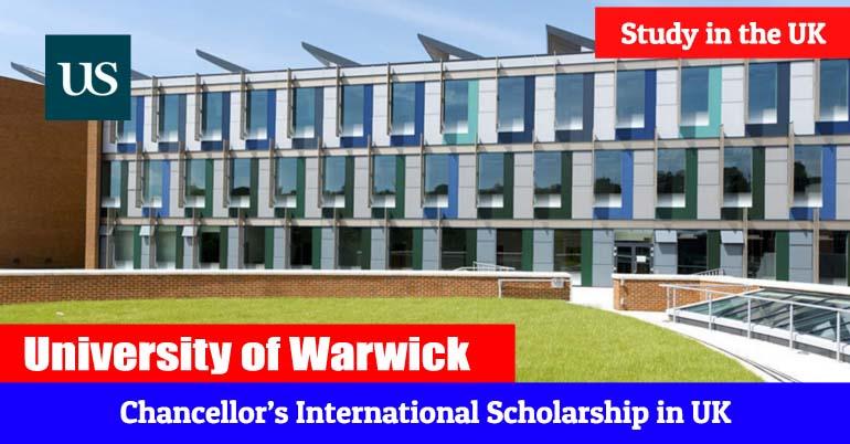 Warwick University Chancellor International Scholarship 2020 In UK