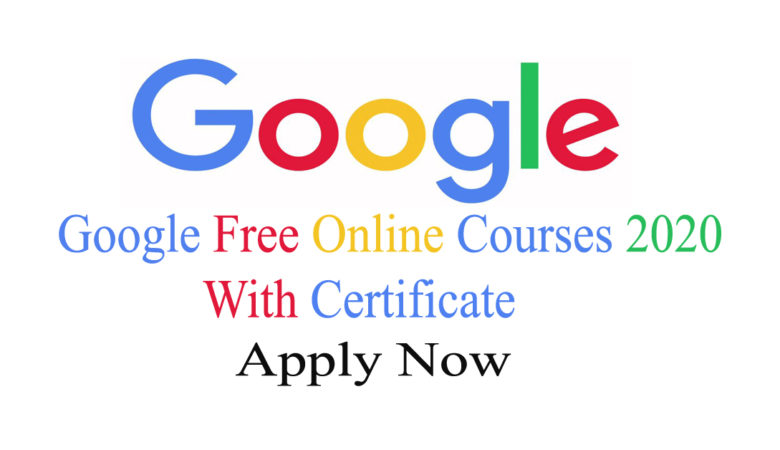 Google Free Online Courses 2020 With Certificate