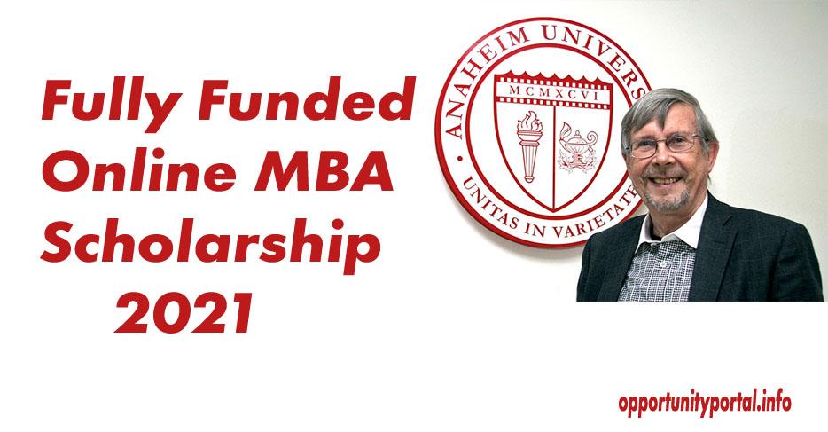 Anaheim University Fully Funded Online MBA Scholarship ...