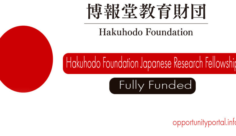 Hakuhodo Foundation Japanese Research Fellowship 2021 (Fully Funded)