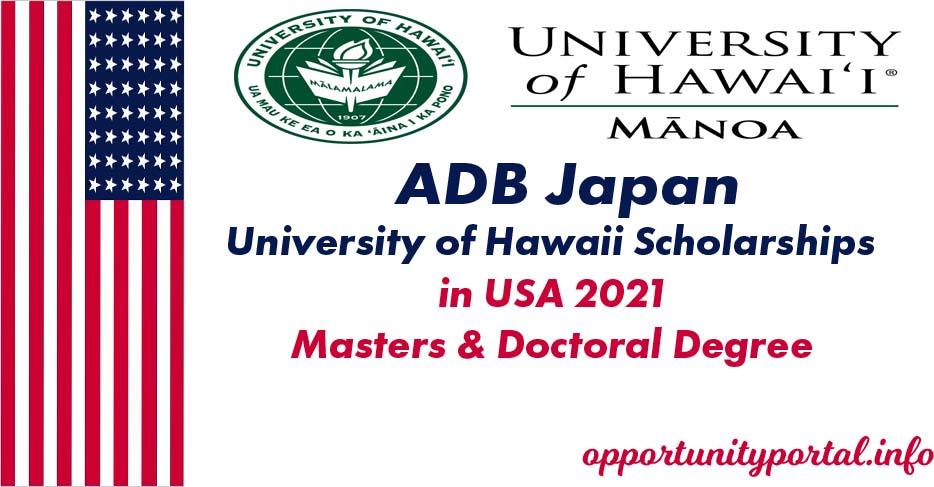 ADB Japan University of Hawaii Scholarships in USA 2021 ...