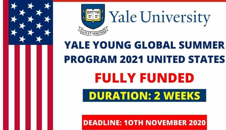 Yale Young Global Scholars 2021 (Fully Funded)