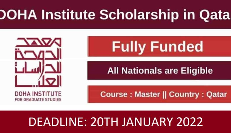Doha Institute for Graduate Studies Master Scholarship in Qatar 2022 (Fully Funded)