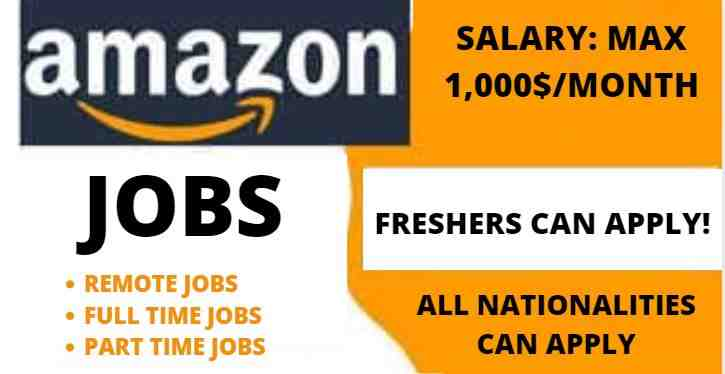 3,500 Jobs in Amazon 2021 (Full Time, Part Time & Remote Jobs)