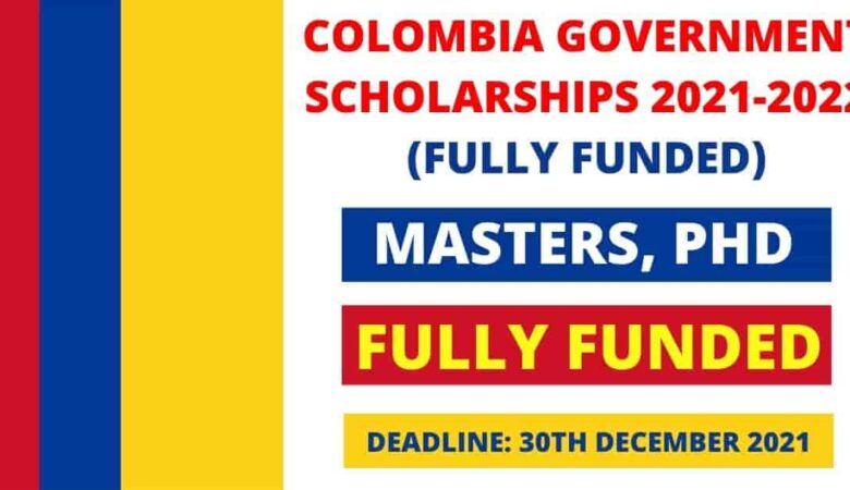 Colombia Government Foreigners Scholarship 2022 (Fully Funded)