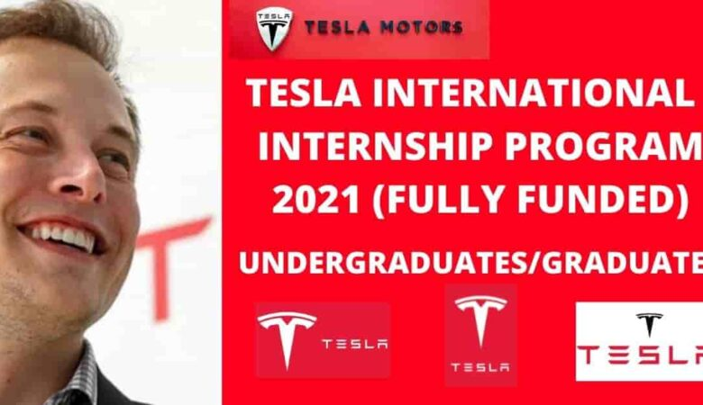 Tesla International Internship Program 2021 (Fully Funded)