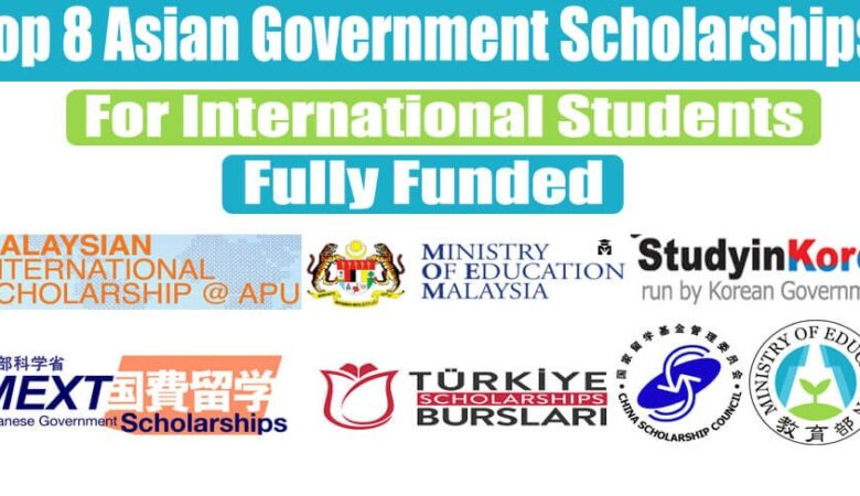 Top 8 Asian Government Scholarships For International Students 2022