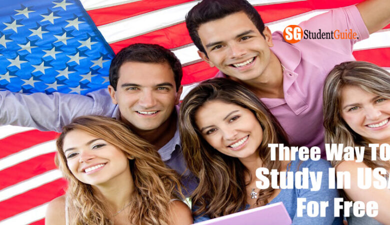 Three-Way To Study In USA For Free For International Student