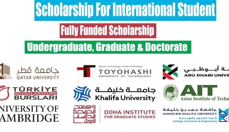 15 Fully Funded Scholarship For International Student 2022