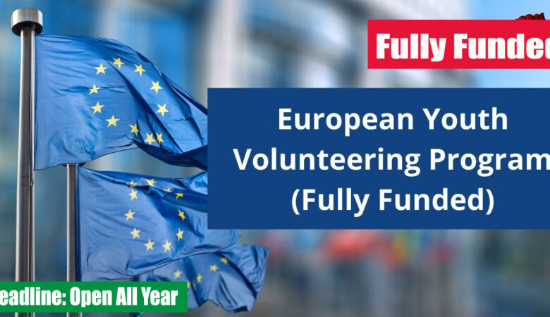 European Union Funded Volunteering Opportunities 2022 (Fully Funded)